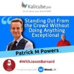 Patrick M Powers with Jason Barnard
