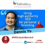 Kalicube Tuesdays with Dennis Yu