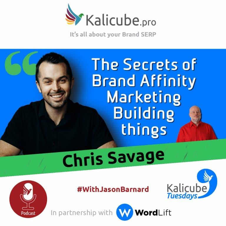 All About Brand Affinity Marketing (Chris Savage and Jason Barnard)